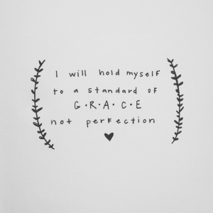 grace not perfection